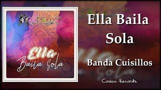 Banda Cuisillos - Ella Baila Sola (ESTRENO) 2018