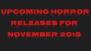 Upcoming Horror Releases for November 2018