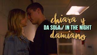 Chiara&Damiano - Baby II Da sola / In the night (Letra Español // English // Italian)