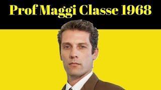 Collegio 3 Prof MAGGI Classe 1968