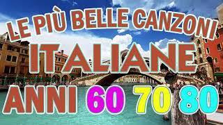 Musica Italiana anni 60 70 80 - Canzoni Italiane anni 60 70 80 - Die besten Italienischen Lieder #2