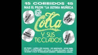 Coka y Sus Teclados - 16 Corridos (Disco Completo)