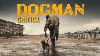 DOGMAN (2018) - Crítica