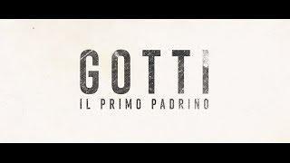 GOTTI - IL PRIMO PADRINO WEBRiP (2018) Italiano