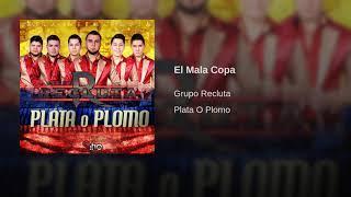 Grupo Recluta - El Mala Copa