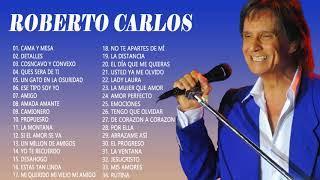 ROBERTO CARLOS LO MEJOR DE LO MEJOR (GRANDES EXITOS) -  ROBERTO CARLOS MIX Sus Mejores Canciones