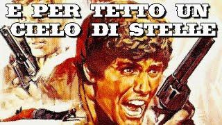 E per tetto un cielo di stelle - Film Completo in Italiano 1968