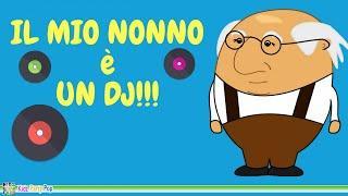 Il mio nonno è un DJ - Canzoni per bambini  Festa Nonni