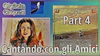 """GIGLIOLA CINQUETTI: """"Cantando con gli amici"""" 1971 (Folklore Italiano Part 4/4)"""