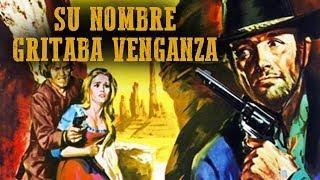 Su Nombre Gritaba Venganza - Film Completo in Italiano 1968 (Western Spaghetti)