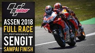 Marquez G1LA !!! - Full Race Highlight MotoGP Assen Belanda 2018