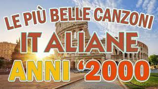 Le Piu Belle Canzoni Italiane Anni 2000 - Musica Italiana anni 2000 - Cantante Italiana anni 2000