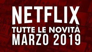 Film e Serie TV in uscita su Netflix a Marzo 2019