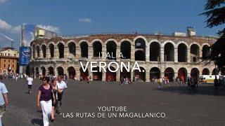 """Verona """"Ciudad Romantica"""" -  Italia"""