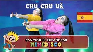 Chu Chu Uà | Canciones Infantiles | INSTRUCCIÓN DE BAILE | Minidisco | NUEVO 2018