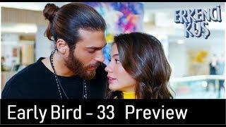 Early Bird - Erkenci Kus 32 English Subtitles Trailer