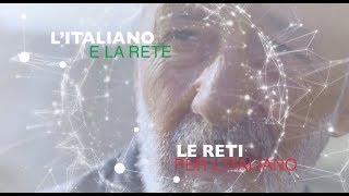 L'ITALIANO E LA RETE. LE RETI PER L'ITALIANO
