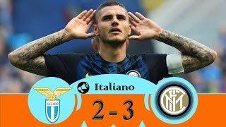 Lazio vs Inter 2-3 Resumen Goles Calcio 2018