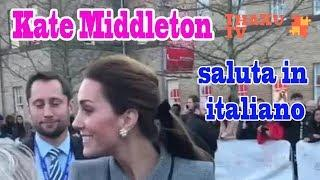 Sorpresa! La risposta alla fan per Kate Middleton saluta in italiano