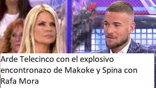 Arde Telecinco con el explosivo encontronazo de Makoke y Spina con Rafa Mora