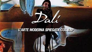 Salvador Dalì- L'arte moderna spiegata col rap- Barry Mad