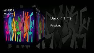 Passione - Back in Time (Official Audio) [Retro Italo Disco]