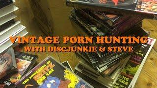 VINTAGE PORN HUNTING with Discjunkie & Steve