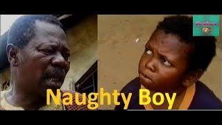 NAUGHTY BOY SEASON 1 (Osita Iheme /Sam Loco) - 2018 Latest Nigerian Nollywood  Movie | Comedy Movies