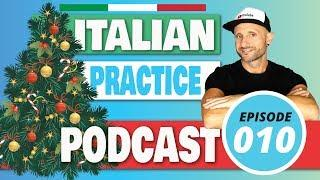 Italian Listening / Comprehension Practice : IL NATALE -  Video in Italiano [Podcast Ep.10]