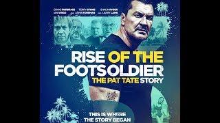 Rise Of The Footsoldier 3  (The Pat Tate Story) English Language HD 720p