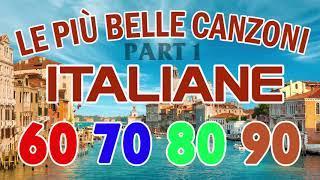 Musica Italiana anni 60 70 80 - Canzoni Italiane anni 60 70 80 - italienische musik 2019 (Part 1)