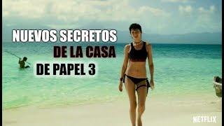 NUEVOS SECRETOS de La CASA de papel | 3 temporada