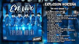 Explosion Norteña - En Vivo Desde T.J. (Disco Completo)