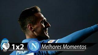 Atalanta 1 x 2 Napoli - Melhores Momentos (HD) - Italiano 03/12