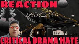 Critical DRAMA-HATE [REACTION]