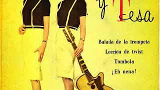 Tina Y Tesa – Balada De La Trompeta (1962)