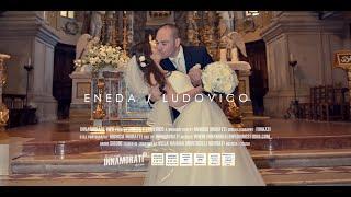 Eneda e Ludovico   Video di Matrimonio   Villa Baiana
