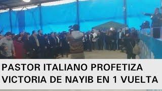 PASTOR ITALIANO PROFETIZA GANE DE NAYIB BUKELE EN PRIMERA VUELTA