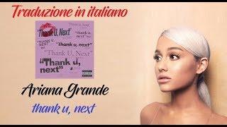 Ariana Grande - thank u, next (Traduzione in Italiano)