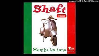 Shaft - Mambo Italiano 2K18 (DJ Seb-Sebaz Remix) ITALO DANCE 2018