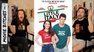 Little Italy | Movie Review | MovieBitches Ep 205