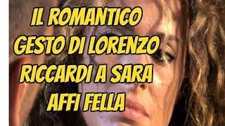 Uomini e Donne, il romantico gesto di Lorenzo Riccardi a Sara Affi Fella | Wind Zuiden