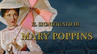 Il significato di Mary Poppins