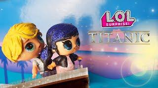???? TITANIC ???? Versione LOL Surprise con Marinette e Adrien [Film Lollizzati - Ep. 8]