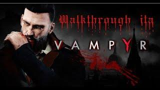 Vampyr WALKTHROUGH ITA: #14 Qui parte la love story!