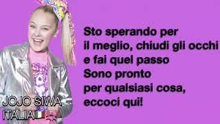 JoJo Siwa Only Getting Better Traduzione in Italiano