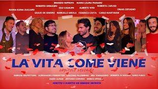 La vita come viene: capitolo secondo - Film completo italiano