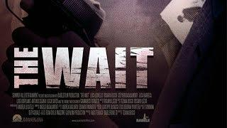 The Wait (2016, Crime, Drama Movie in full Length, English) watch free movies in full length
