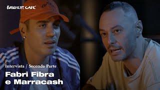 Basement Cafè: intervista a Fabri Fibra e Marracash | Seconda parte