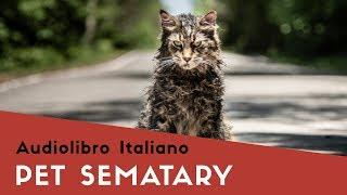 Pet Sematary di Stephen King - Torna a casa, Church! audiolibro italiano